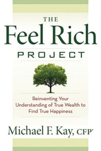 Personal Finance: The Feel Rich Project | Michael F Kay